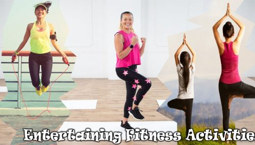 6 Entertaining Fitness Activities